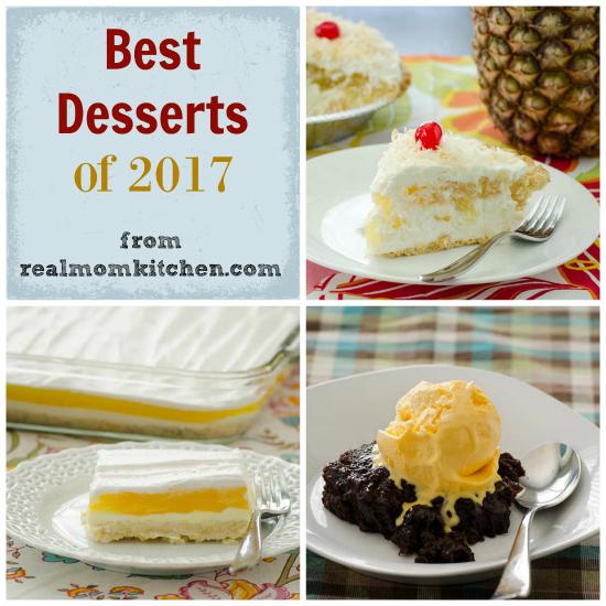 Best Dessert of 2017 | realmomkitchen.com