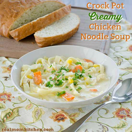 Crock Pot Creamy Chicken Noodle Soup | realmomkitchen.com