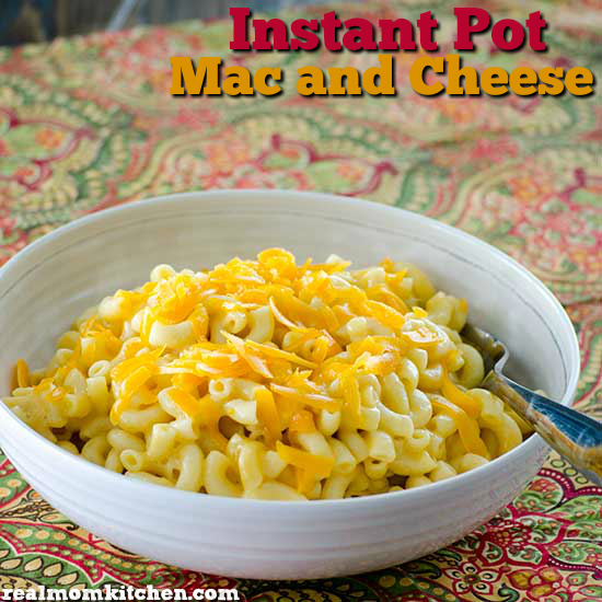 Instant Pot Mac and Cheese | realmomkitchen.com