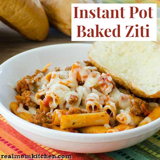 Instant Pot Baked Ziti | realmomkitchen.com
