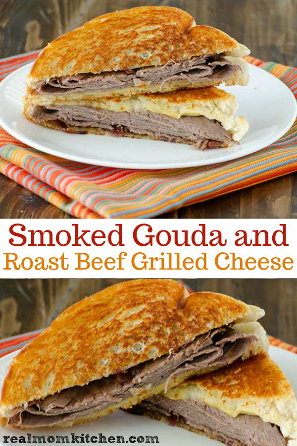 Smoked Gouda and Roast Beef Grilled Cheese | realmomkitchen.com