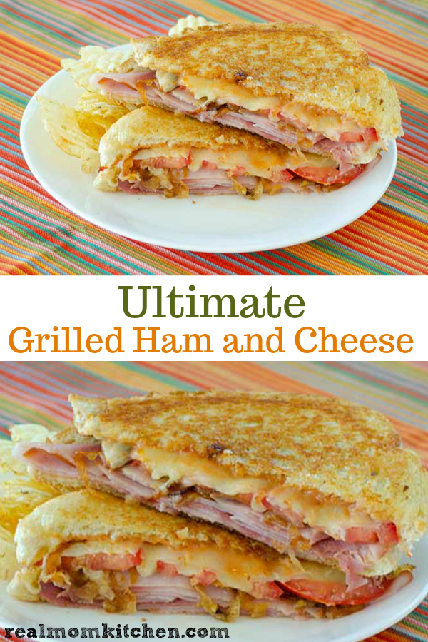 Ultimate Grilled Ham and Cheese   realmomkitchen.com