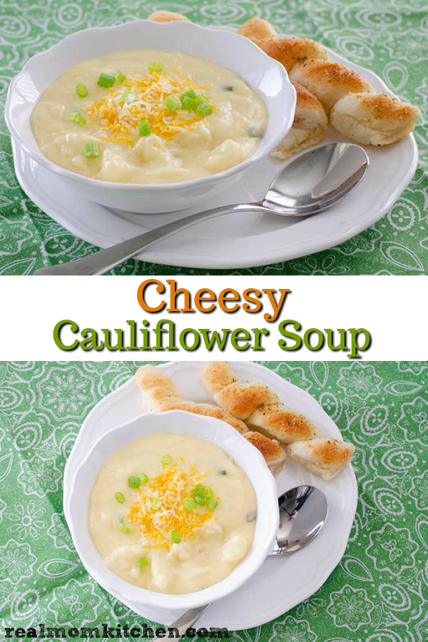 Cheesy Cauliflower Soup   realmomkitchen.com