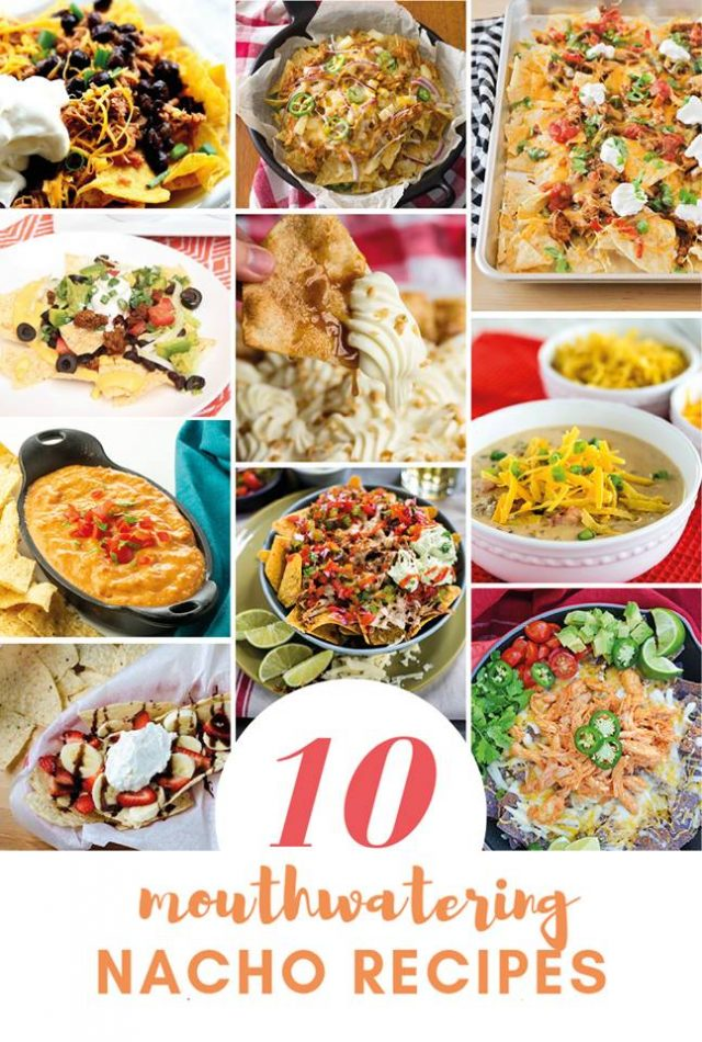 10 Mouth Watering Nacho Recipes | realmomkitchen.com