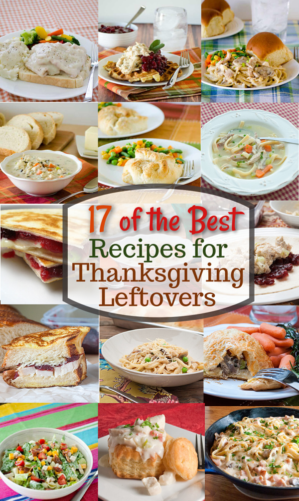 17 of the Best Recipes for Thanksgiving Leftovers   realmomkitchen.com