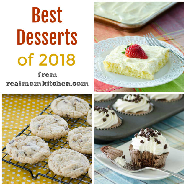 Best Desserts of 2018 | realmomkitchen.com