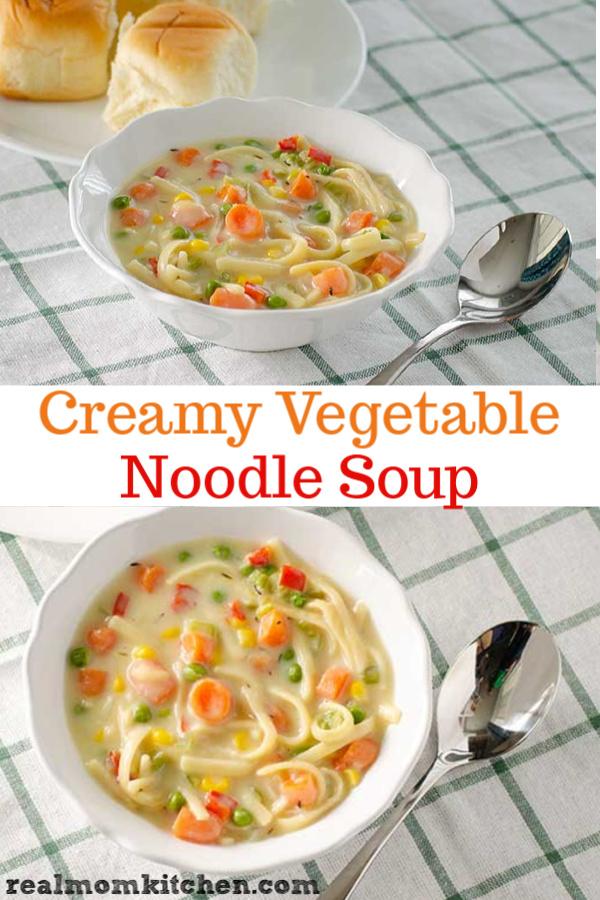 Creamy Vegetable Noodle Soup   realmomkitchen.com