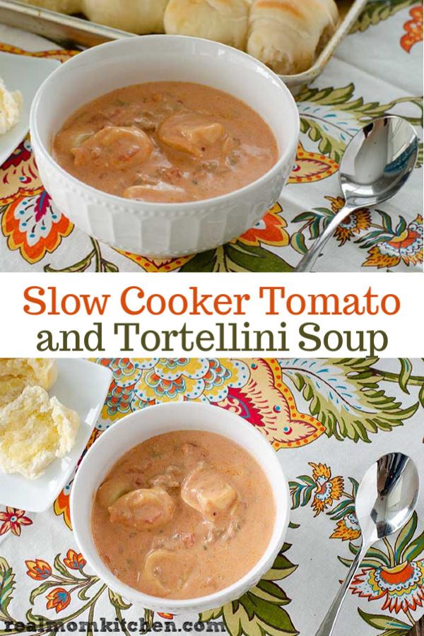 Slow Cooker Cream Tomato and Tortellini Soup   realmomkitchen.com