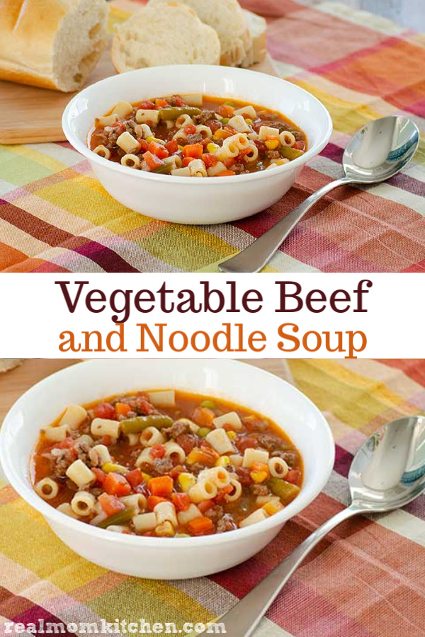 Vegetable Beef and Noodle Soup | realmomkitchen.com