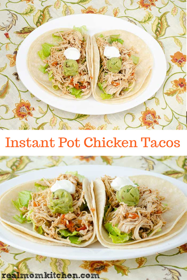 Instant Pot Chicken Tacos | realmomkitchen.com