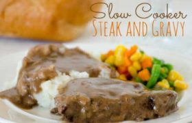 Slow Cooker Steak and Gravy | realmomkitchen.co