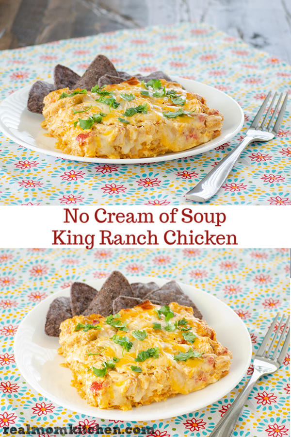 No Cream of Soup King Ranch Chicken | realmomkitchen.com