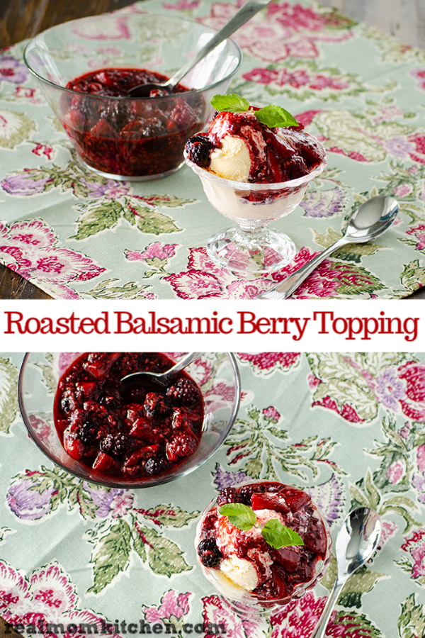 Roasted Balsamic Roasted Berries | realmomkitchen.c
