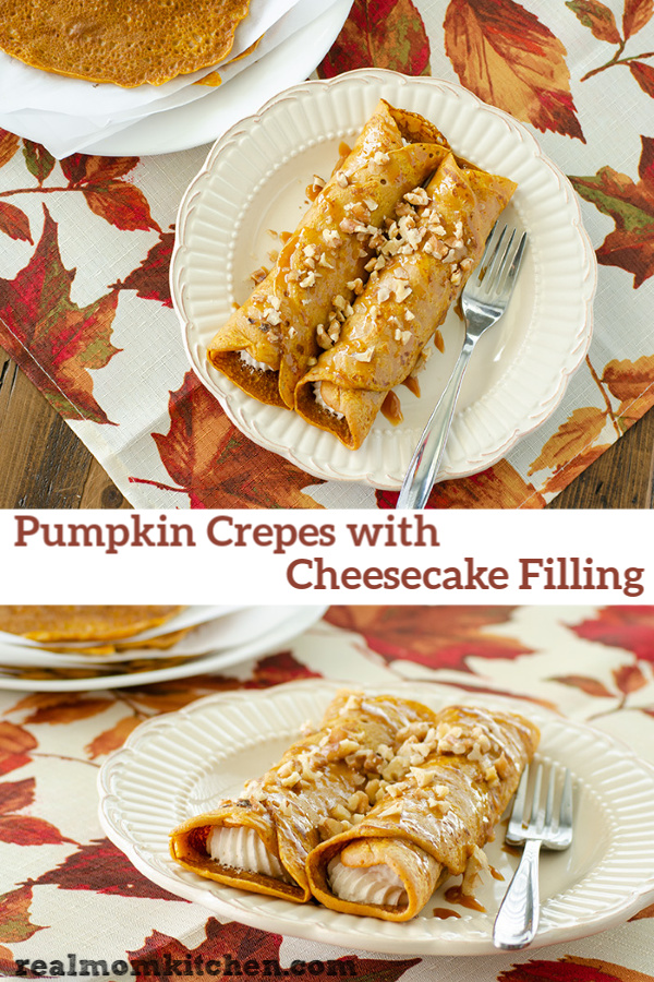 Pumpkin Crepes with Cheesecake Filling | realmomkitchen.com