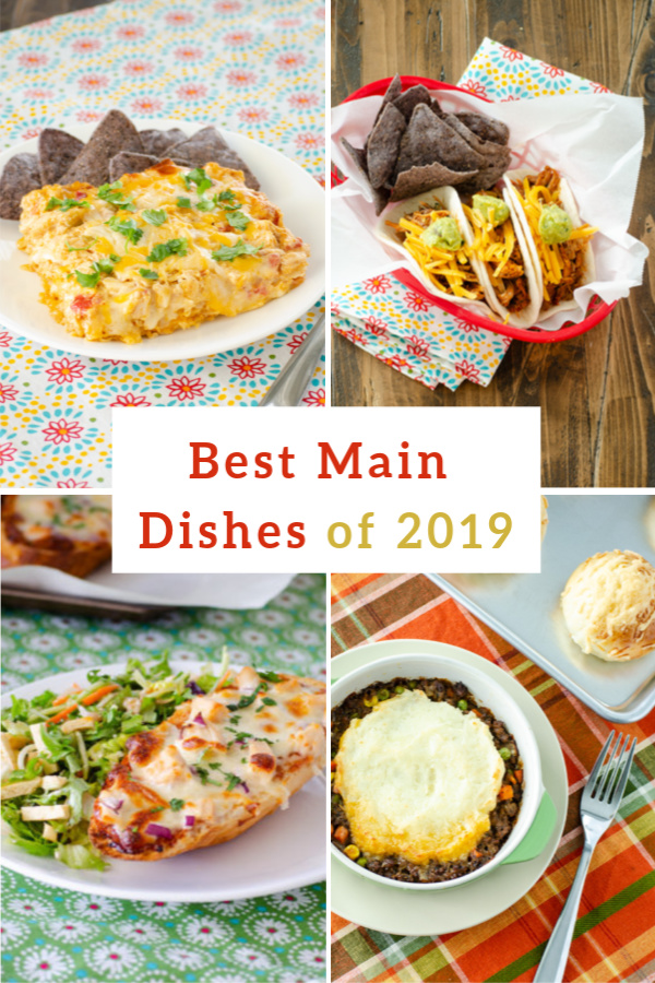 Best Main Dishes of 2019 | realmomkitchen.com
