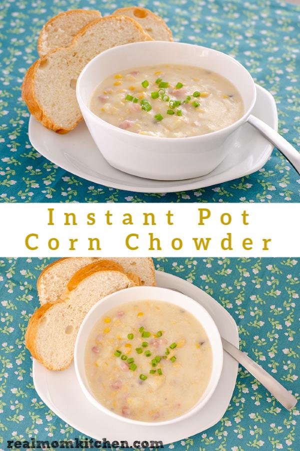 Instant Pot Corn Chowder   realmomkitchen.com