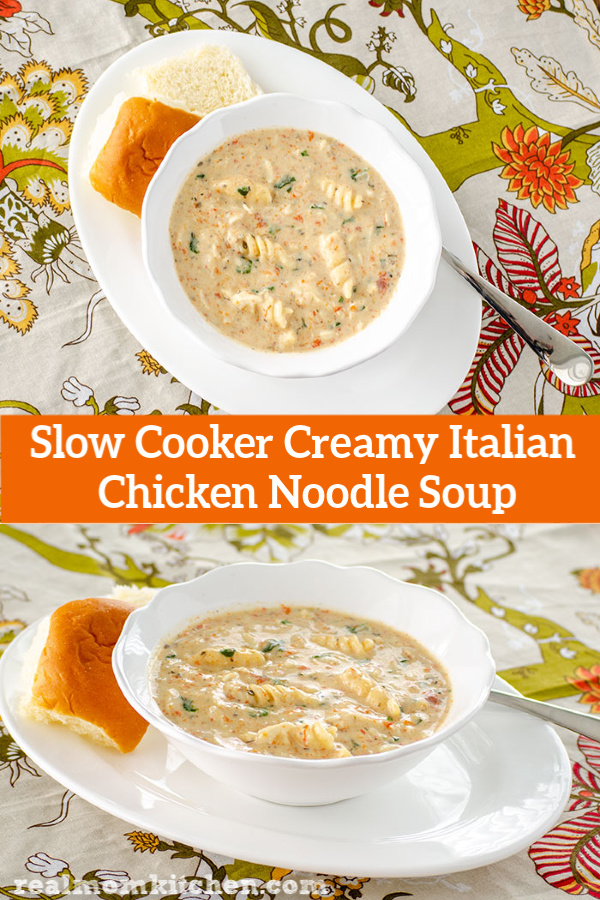 Slow Cooker Creamy Italian Chicken Noodle Soup | realmomkitchen.com