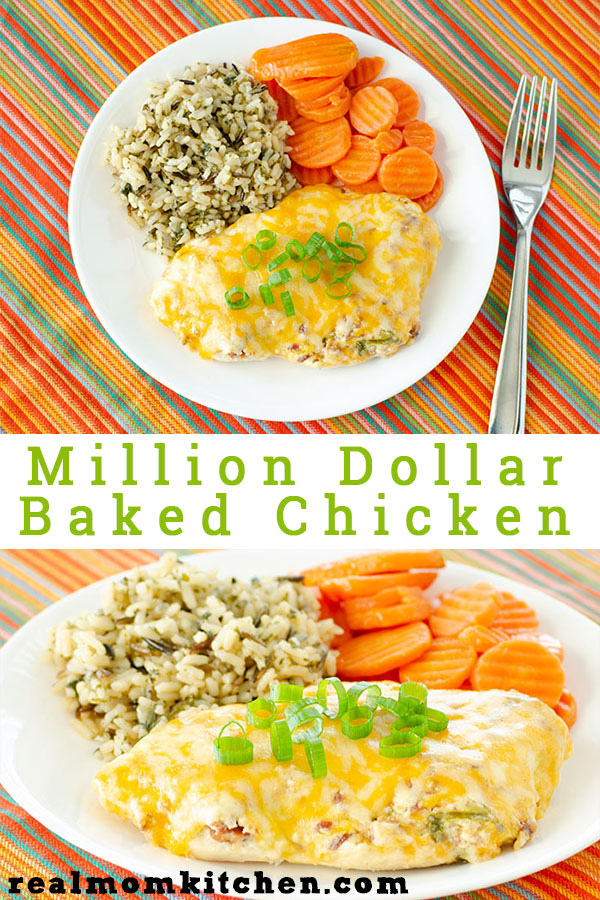 Million Dollar Baked Chicken | realmomkitchen.com