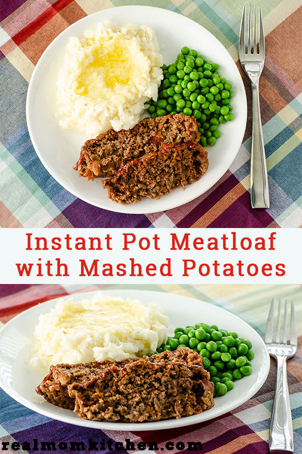 Instant Pot Meatloaf with Mashed Potatoes | realmomkitchen.com
