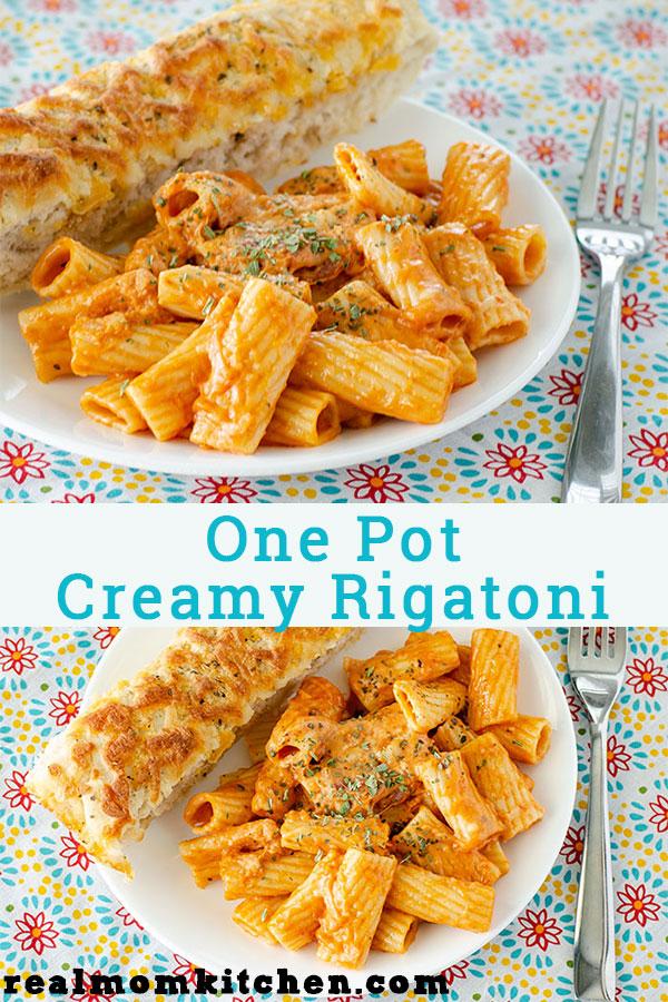 One Pot Creamy Rigatoni | realmomkitchen.com