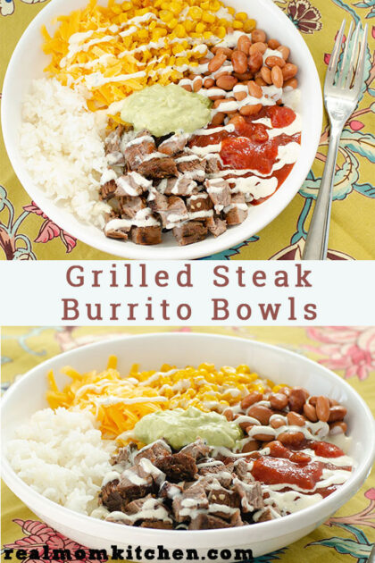 Grilled Steak Burrito Bowls | realmomkitchen.com