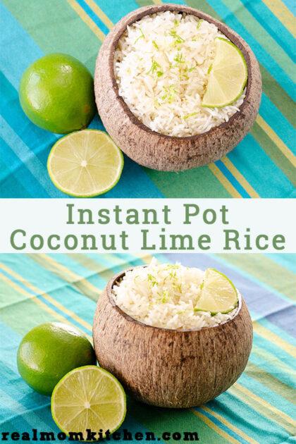 Instant Pot Coconut Lime Rice | realmomkitchen.com