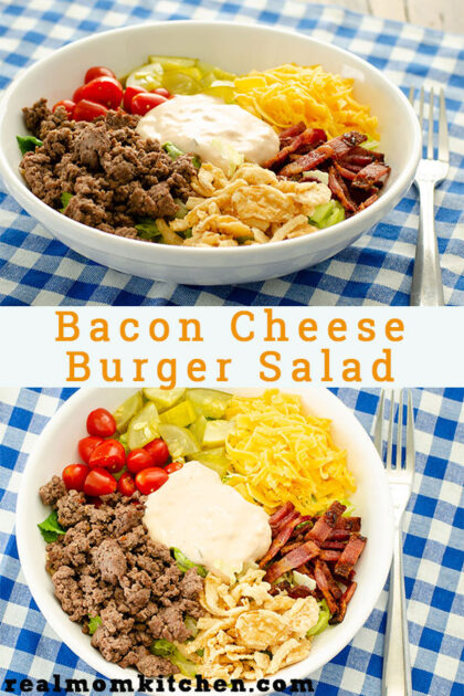 Bacon Cheese BUrger Salad | realmomkitchen.com