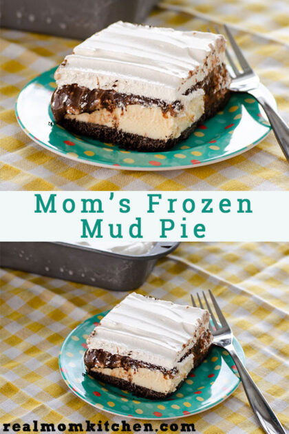 Mom's Frozen Mud Pie | realmomkitchen.com