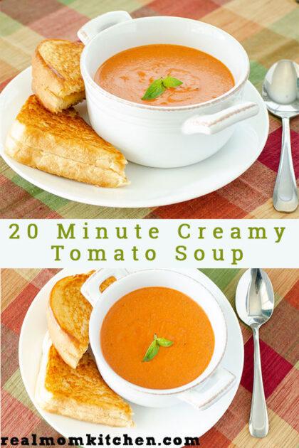20 Minute Creamy Tomato Soup | realmomkitchen.com