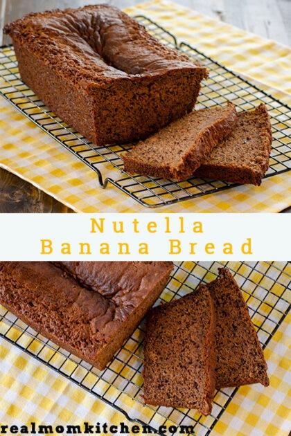 Nutella Banana Bread | realmomkitchen.com