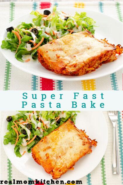 Super Fast Pasta Bake   realmomkitchen.com