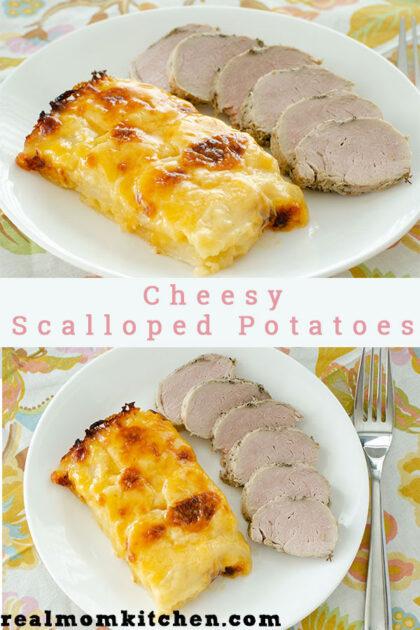 Cheesy Scalloped Potatoes | realmomkitchen.com