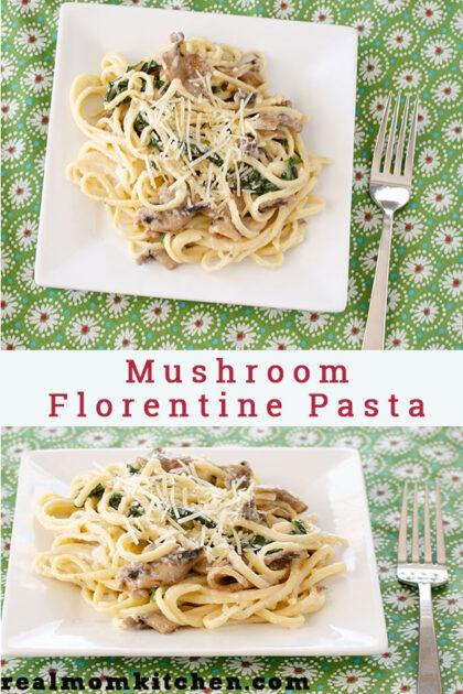 Mushroom Florentine Pasta | realmomkitchen.com