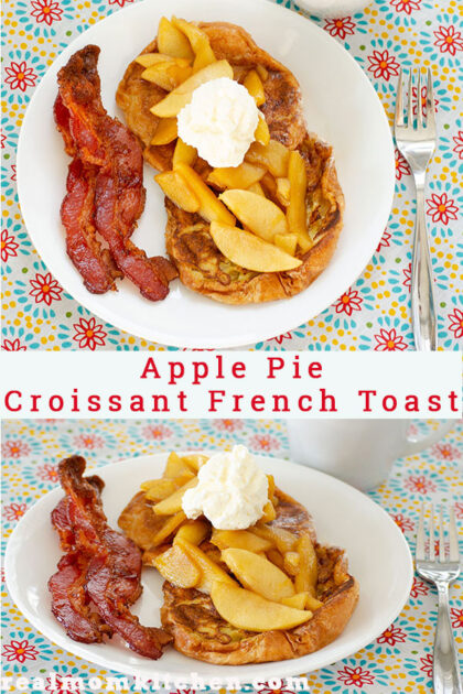 Apple Pie Croissant French Toast | realmomkitchen.com