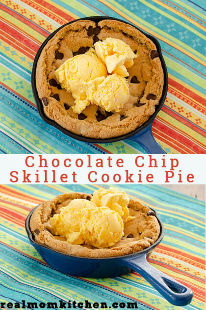 Chocolate Chip Skillet Cookie Pie | realmomkitchen.com