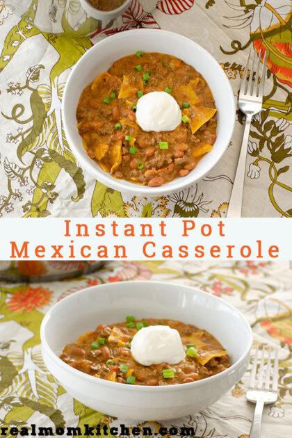 Instant Pot Mexican Casserole | reealmomkitchen.com